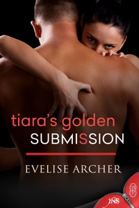 Tiara's Golden Submission_200x300