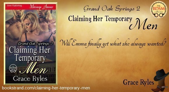 Grace Ryles - Claiming Her Temporary Men
